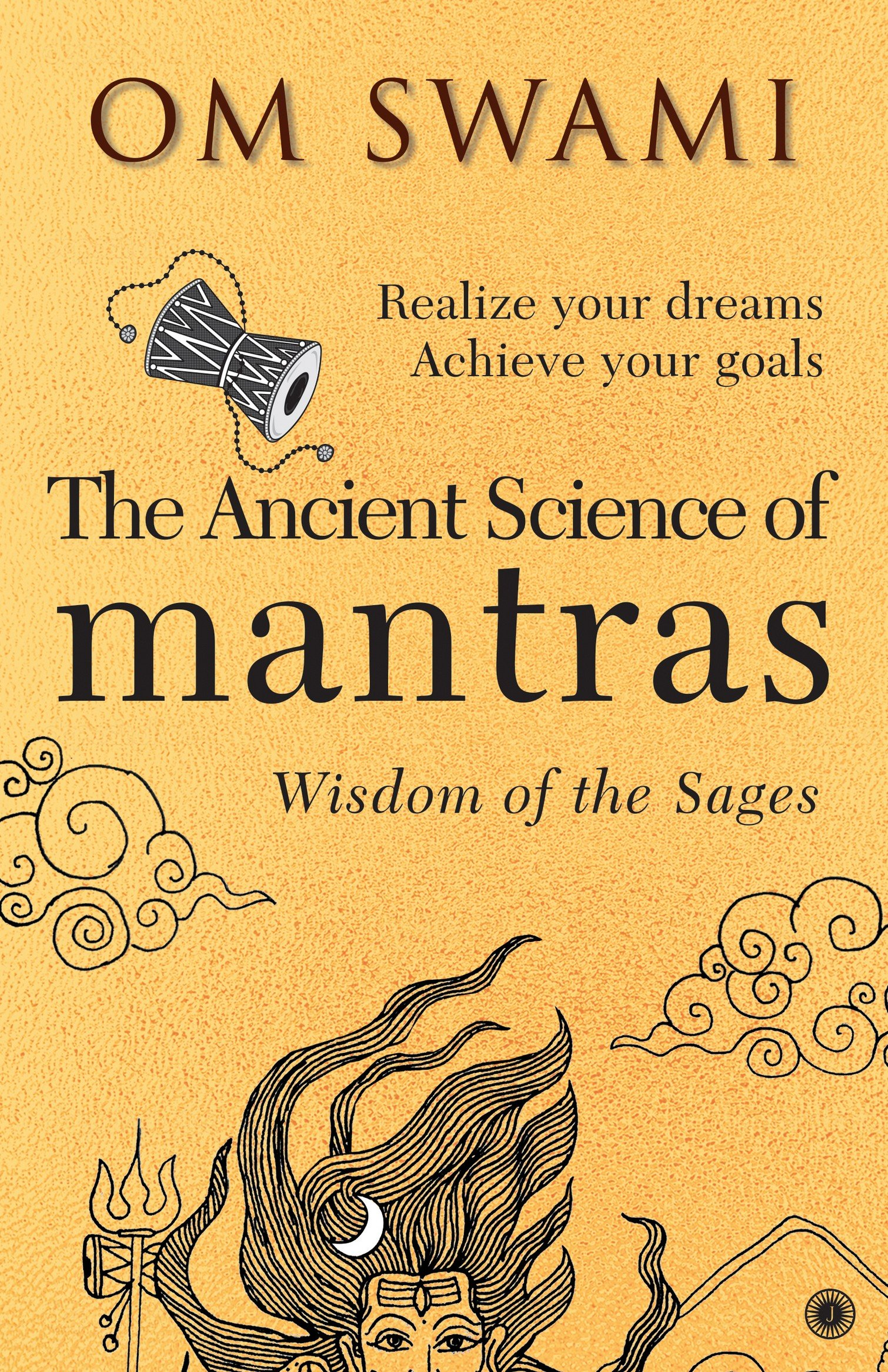 Download The Ancient Science of Mantras: Wisdom of the Sages pdf