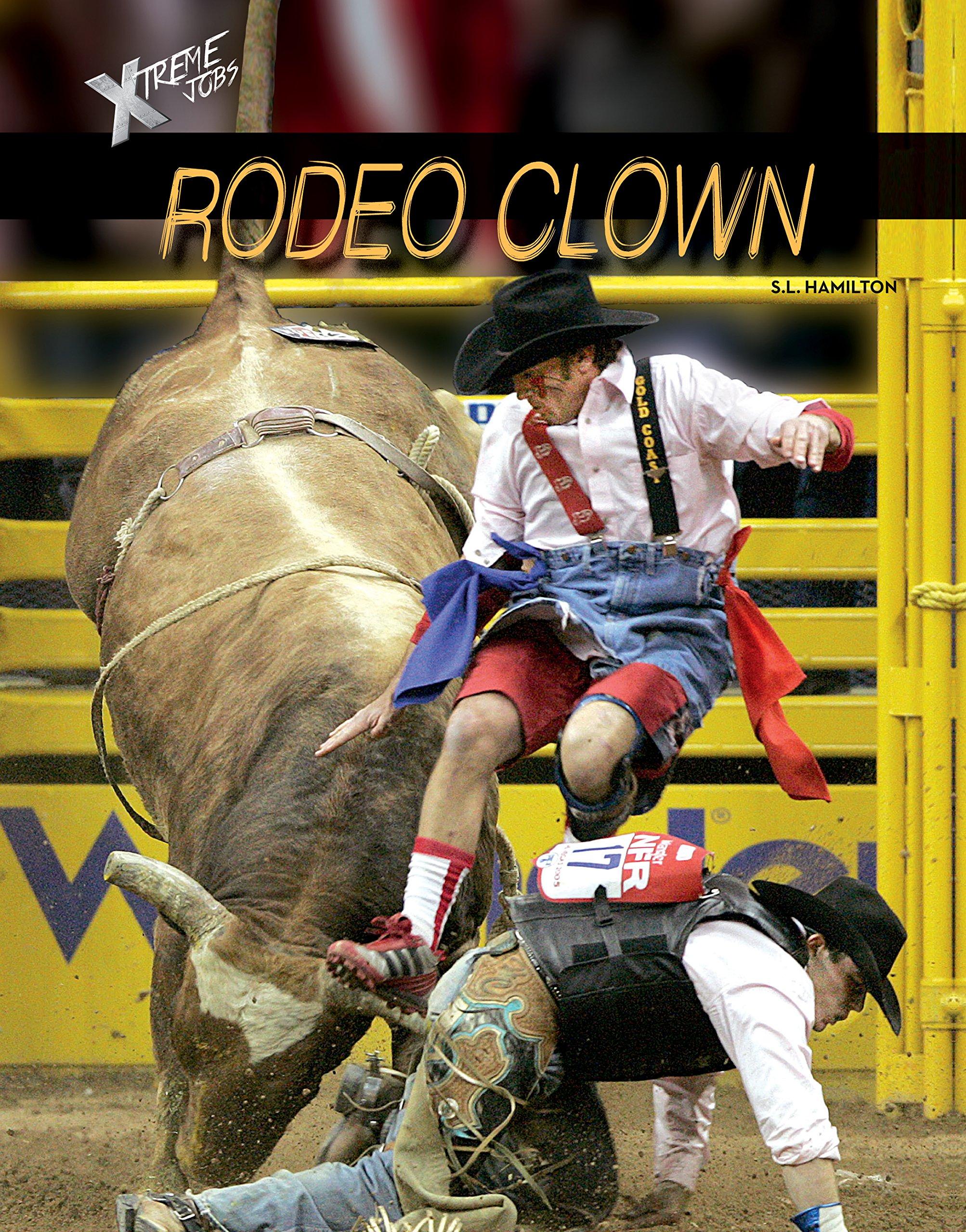 Read Online Rodeo Clown (Xtreme Jobs) pdf epub