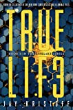 TRUEL1F3 (Truelife) (LIFEL1K3)