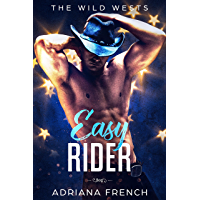 Easy Rider: Second Chance, Bad Boy Brothers, Cowboy Romance (The Wild Wests Book 2) (English Edition)