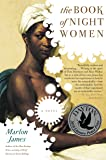 The Book of Night Women (English Edition)