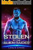 Stolen by the Alien Raider (Silent Empire Romance Book 2)