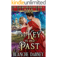 The Key to Her Past: A Highlander Time Travel Romance (Clan MacGregor Book 4)
