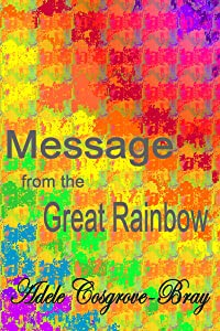 Message from the Great Rainbow