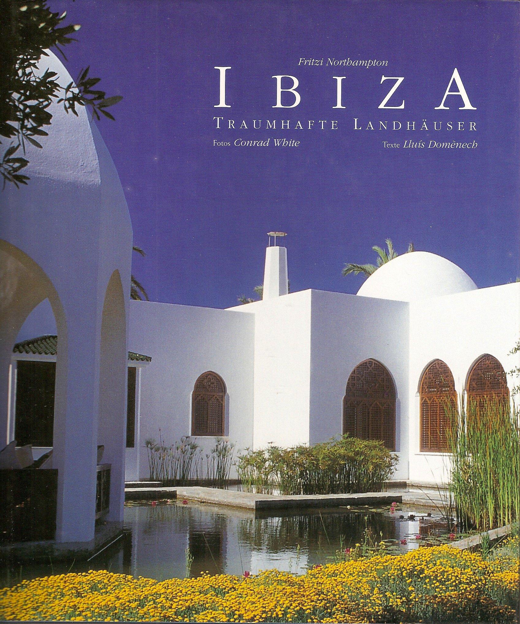 Ibiza, Traumhafte Landhäuser