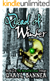 Dead Of Winter (The Beautiful Dead Book 2)