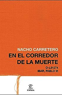 En el corredor de la muerte (Spanish Edition)