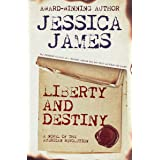 Liberty and Destiny: A Clean Patriotic Novella of the American Revolution (Military Heroes Through History Book 3)