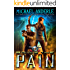 Bring The Pain: An Urban Fantasy Action Adventure (The Unbelievable Mr. Brownstone Book 4)