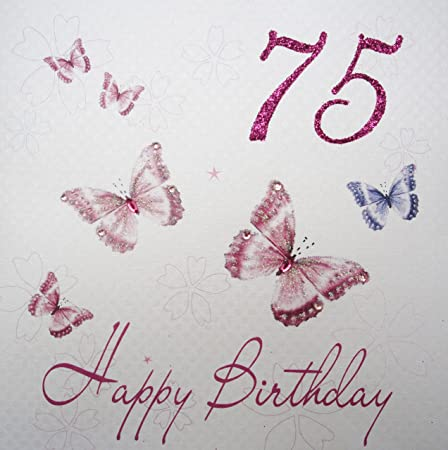 WHITE COTTON CARDS WBB75 Pink Butterflies Happy Birthday 75quot Handmade 75th Card