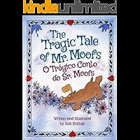 The Tragic Tale of Mr. Moofs: Portuguese & English Dual Text