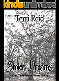 Stolen Dreams - A Mary O'Reilly Paranormal Mystery - Book Fourteen (Mary O'Reilly Series 14)