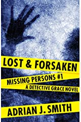 Lost and Forsaken (Missing Persons Book 1) Kindle Edition