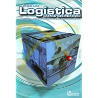 Logistica Internacional/ International Logistics: Administracion de La cadena de abastecimiento global/ Global Supply Chain Management