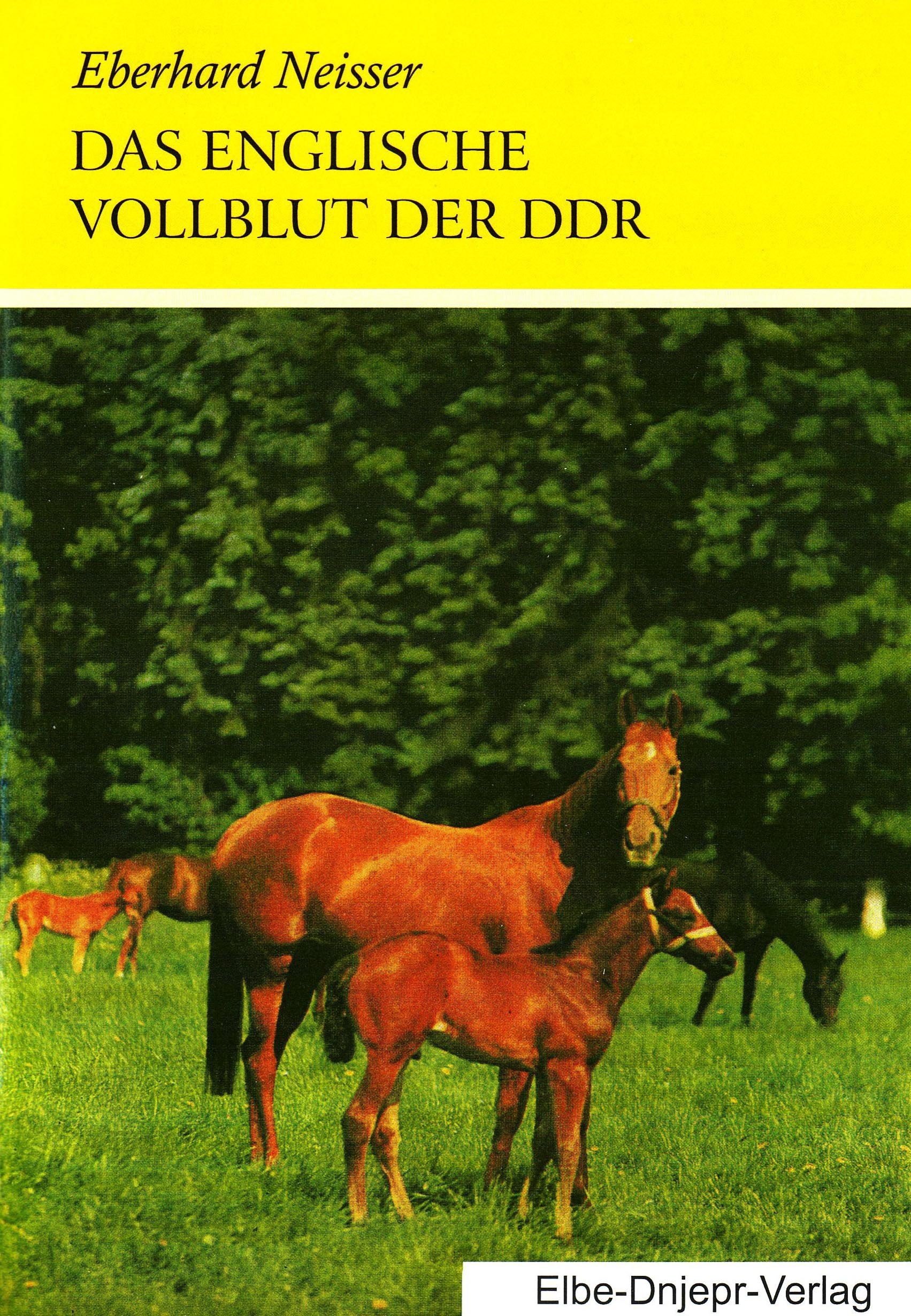 Das Englische Vollblut der DDR