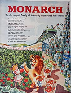 Monarch Foods, 40's Print ad. Full Page Color Illustration (Lion,young girl and canned food) Original Vintage 1948 Life Magazine Print Art