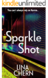 Sparkle Shot: A super smart crime romp that will delight and surpise
