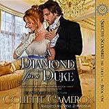 A Diamond for a Duke: Seductive Scoundrels, Book 1