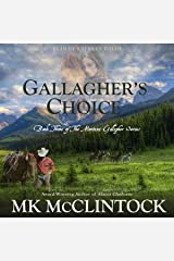 Gallagher's Choice: Gallagher Series, Book 3 Audible Audiobook