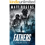 Fathers: A King & Slater Thriller (The King & Slater Series Book 9)
