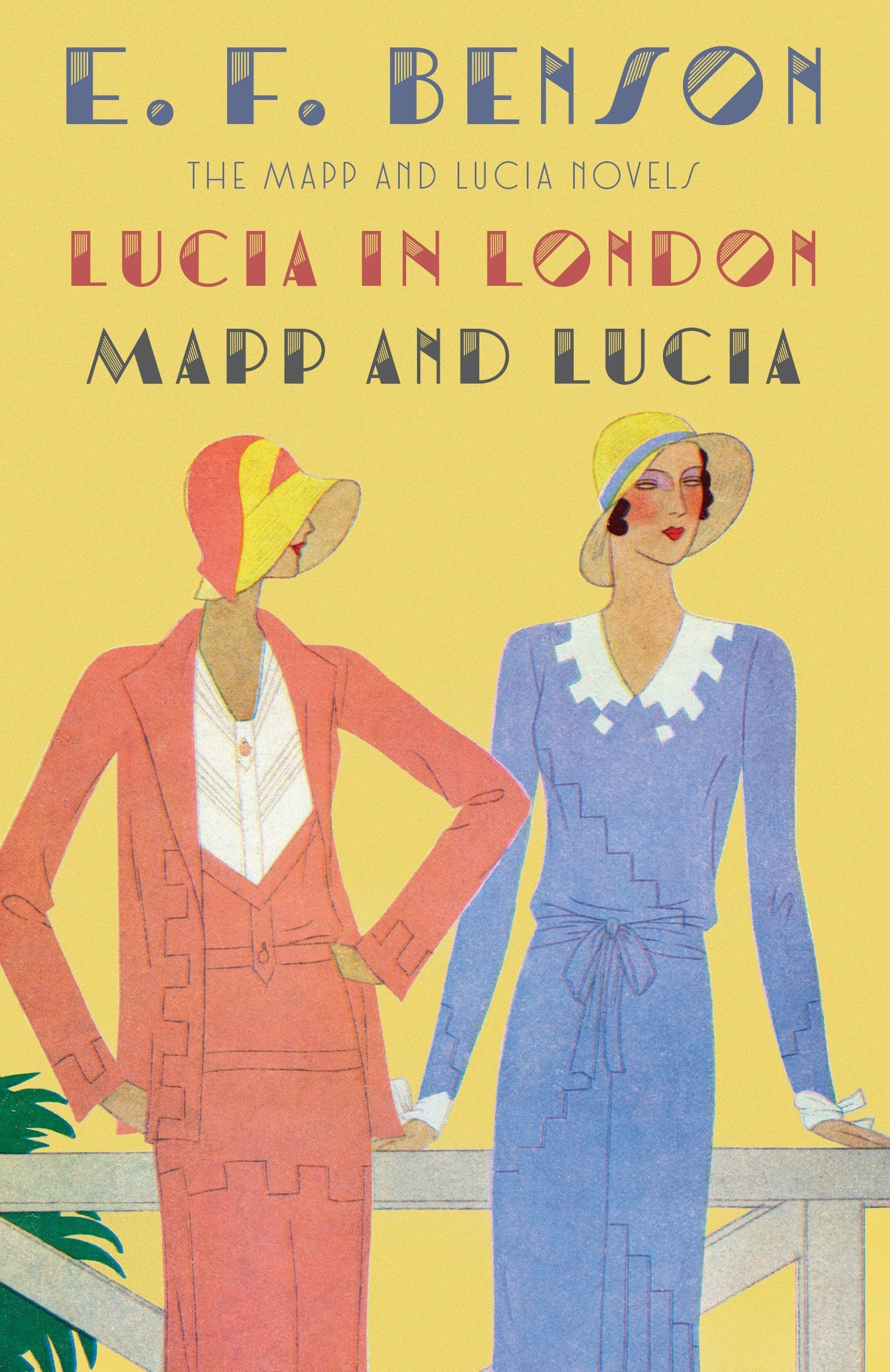 Lucia in London & Mapp and Lucia: The Mapp & Lucia Novels (Mapp & Lucia Series) ebook
