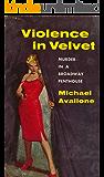 Violence in Velvet (Ed Noon Mystery Book 4)