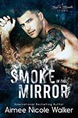 Smoke in the Mirror (Road to Blissville, #5) Kindle Edition