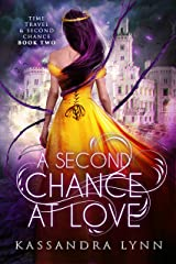 A Second Chance at Love (Time Travel and Second Chance Book 2) Kindle Edition