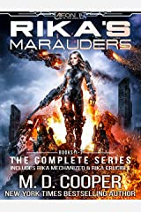 Rikas Marauders: The Complete Series (Aeon 14: Rika Collections Book 1) Kindle Edition
