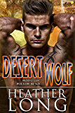 Desert Wolf: Wolves of Willow Bend