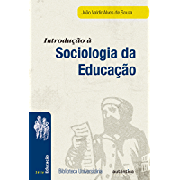 Introdução à sociologia da educação - Nova Edição