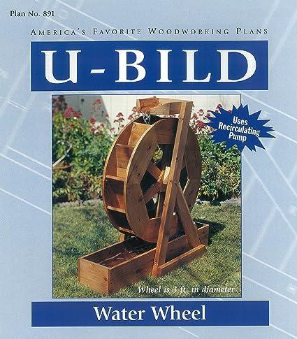 U Bild 891 Water Wheel Project Plan Indoor Furniture Woodworking