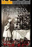 A Christmas Haunting (English Edition)