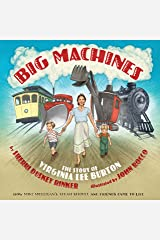 Big Machines: The Story of Virginia Lee Burton Kindle Edition