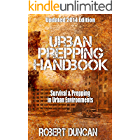 The Urban Prepping Handbook: Survival & Prepping in Urban Environments
