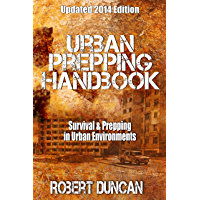 The Urban Prepping Handbook: Survival & Prepping in Urban Environments (English Edition)