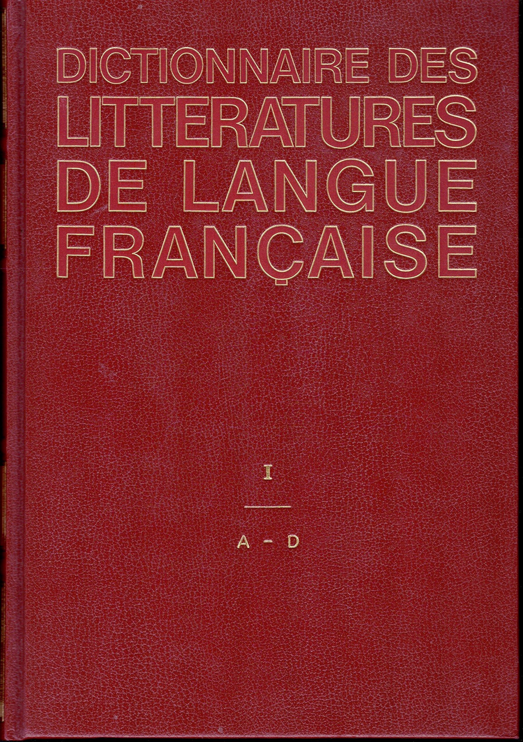 """<a href=""""/node/512"""">Dictionnaire des littératures de langue française. I</a>"""