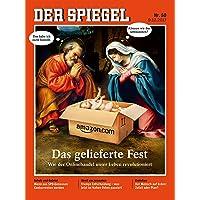 DER SPIEGEL 50/2017: Das gelieferte Fest