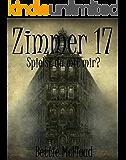 Zimmer 17 - Spielst du mit mir? (German Edition)