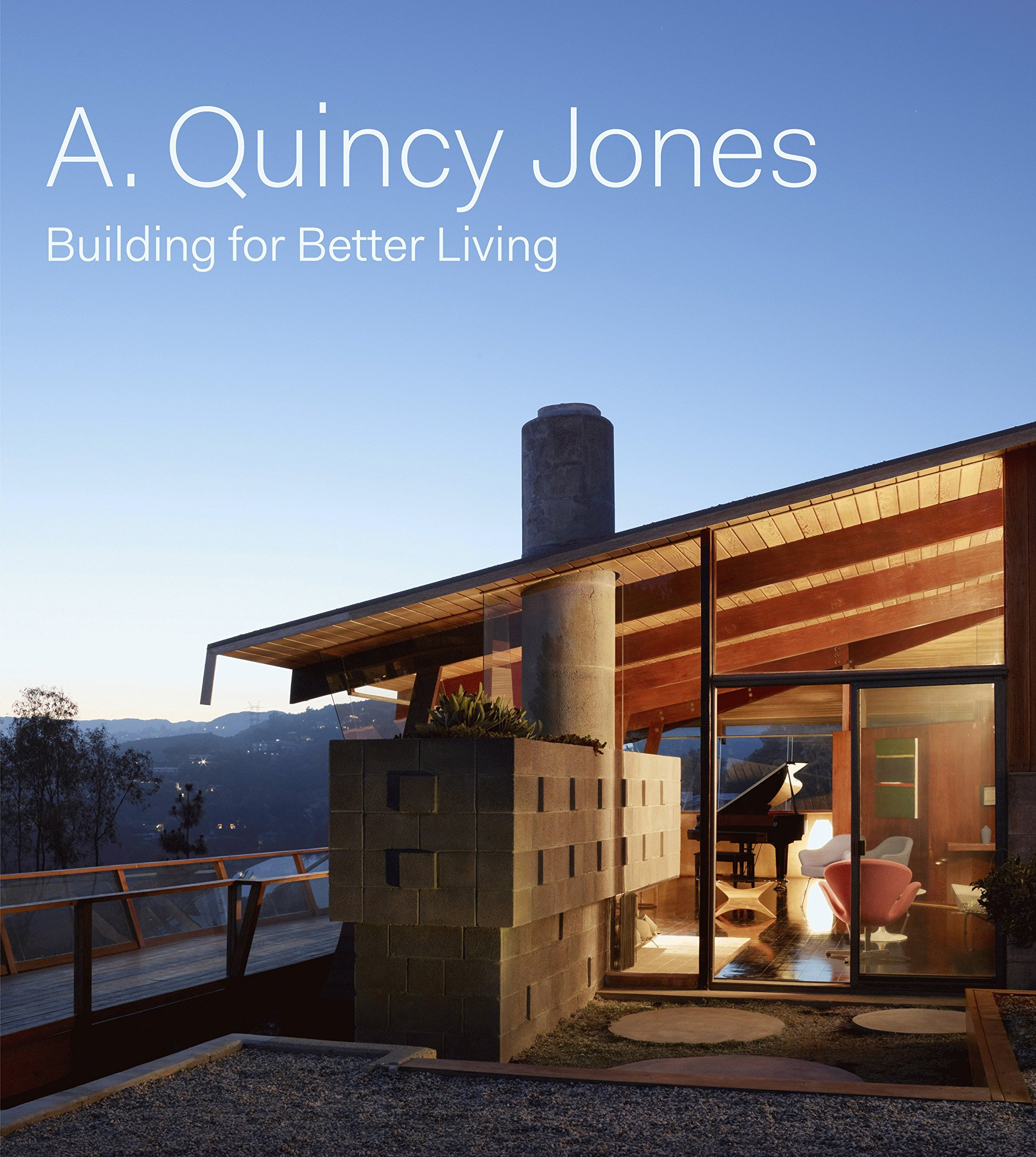 Download A. Quincy Jones: Building for Better Living pdf epub