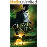 Grave Intent (The Ashdale Reaper Series Book 2)