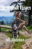 The Mountain Whispers (Cast Iron Farm Series Book 1)