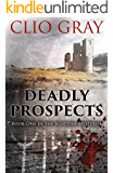Deadly Prospects: A gripping historical thriller with a brilliant twist (Scottish Mysteries Book 1)