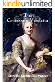 The Contessa's Vendetta: A Novel of Betrayal and Revenge