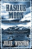 Basque Moon: A Nellie Burns and Moonshine Mystery