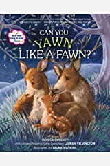 Can You Yawn Like a Fawn?: A Help Your Child to Sleep Book Kindle Edition