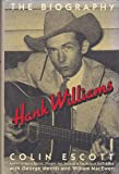 Hank Williams: The Biogrpahy