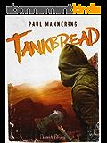 Tankbread (Italian Edition)
