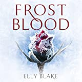 Frostblood: The Frostblood Saga, Book One