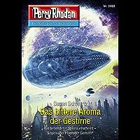 """Perry Rhodan 2993: Das bittere Aroma der Gestirne: Perry Rhodan-Zyklus """"Genesis"""" (Perry Rhodan-Erstauflage)"""